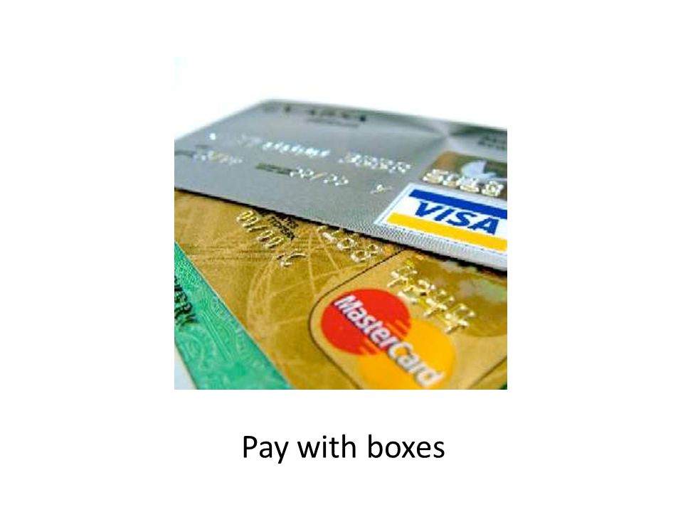 Pay with boxes