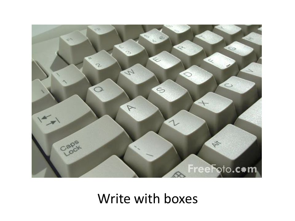 Write with boxes