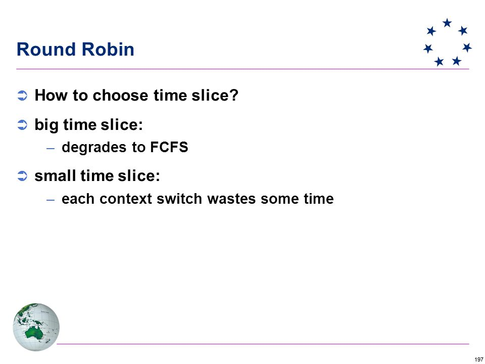 197 Round Robin  How to choose time slice.