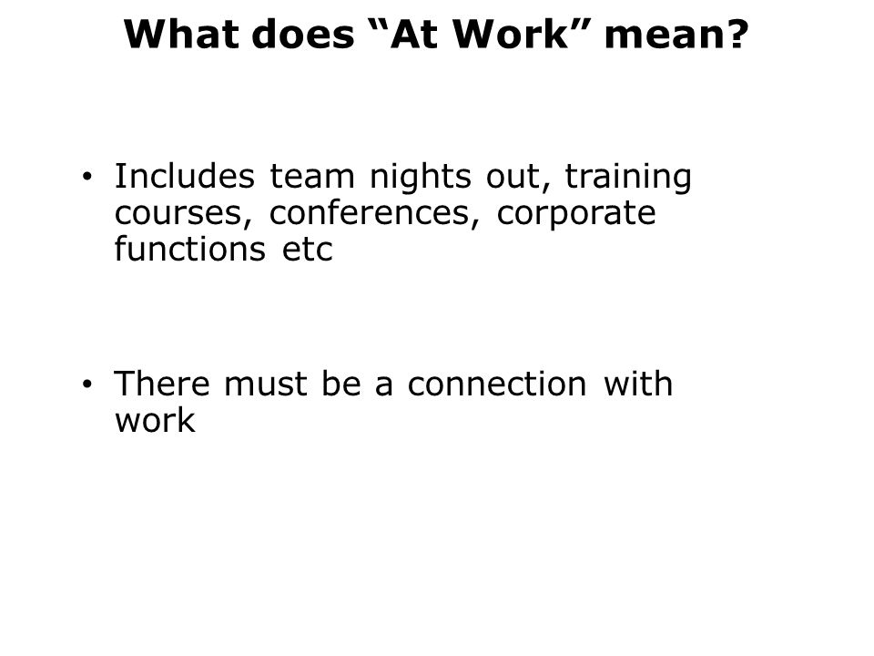What does At Work mean.