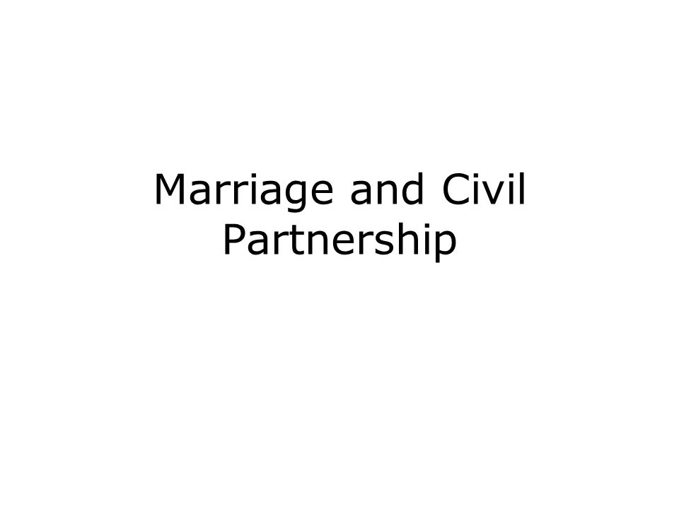 Marriage and Civil Partnership