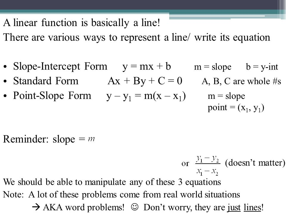 7.7 Linear Functions. A linear function is basically a line ...