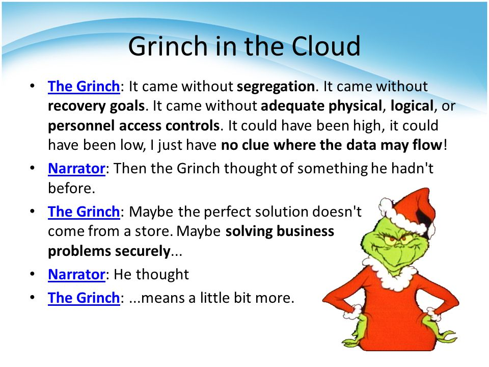 The Grinch: It came without segregation. It came without recovery goals.