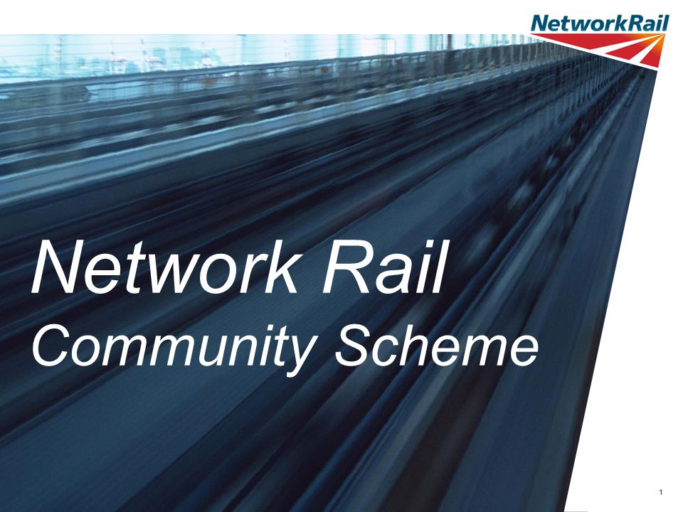 1 Network Rail Community Scheme