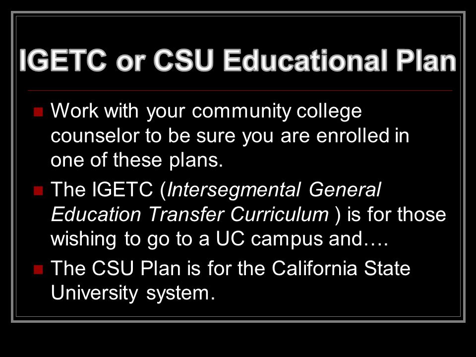 Earning a degree at a community college does not automatically allow you to transfer to a 4-year university/college.