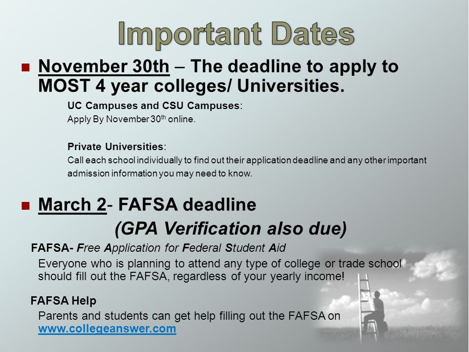 1. Take the SAT or ACT and SAT II 2. Turn in Cal Grant Application 3.