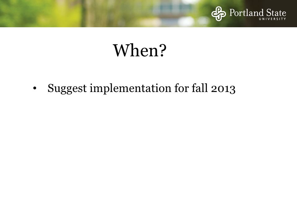 When Suggest implementation for fall 2013