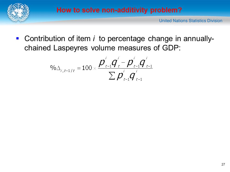 27 How to solve non-additivity problem.