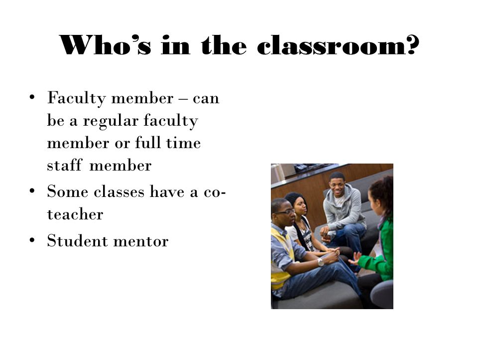 Who's in the classroom.