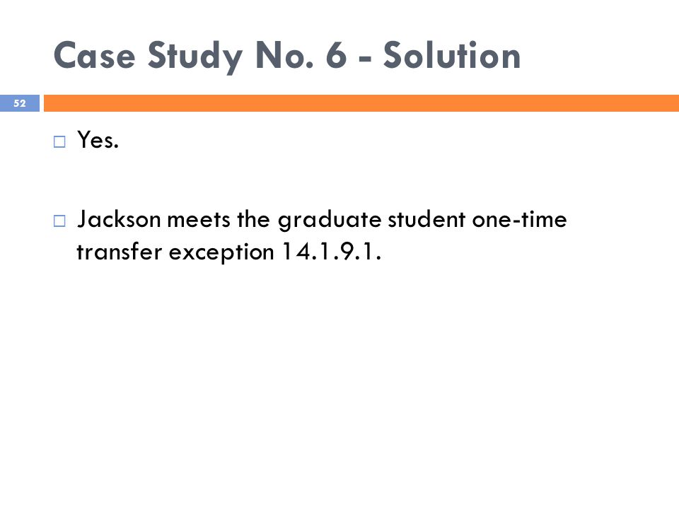 Case Study No. 6 - Solution 52  Yes.