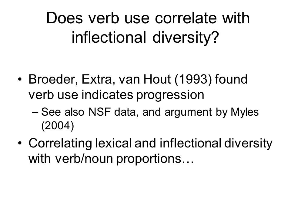 Does verb use correlate with inflectional diversity.
