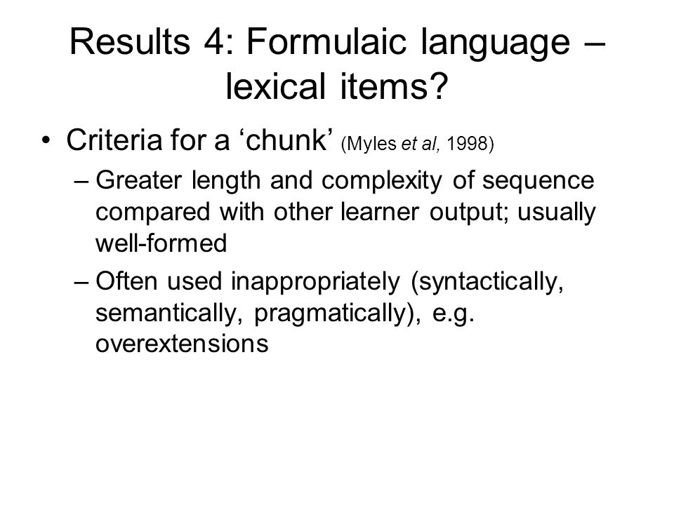Results 4: Formulaic language – lexical items.