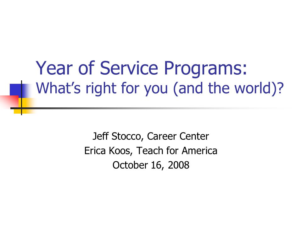 Year of Service Programs: What's right for you (and the world).