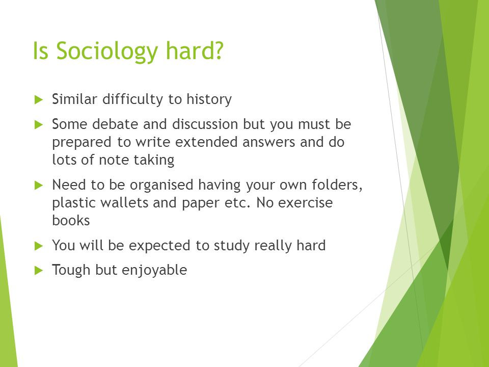 Is Sociology hard.