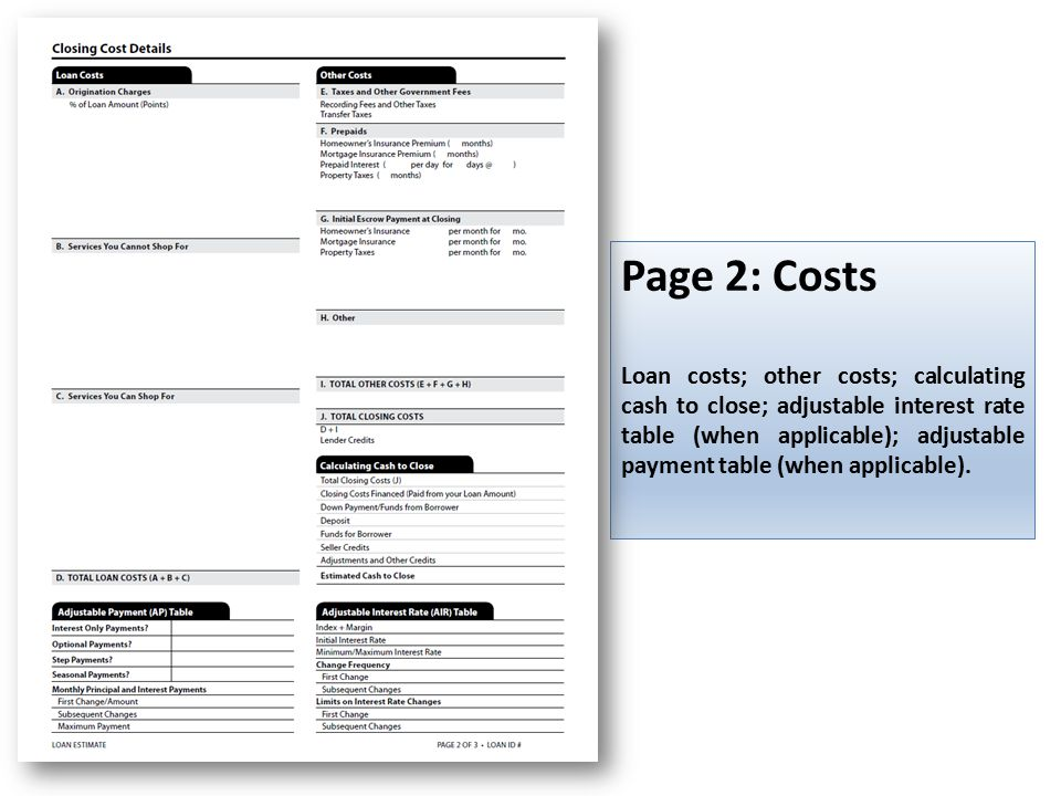 Page 2: Costs Loan costs; other costs; calculating cash to close; adjustable interest rate table (when applicable); adjustable payment table (when applicable).