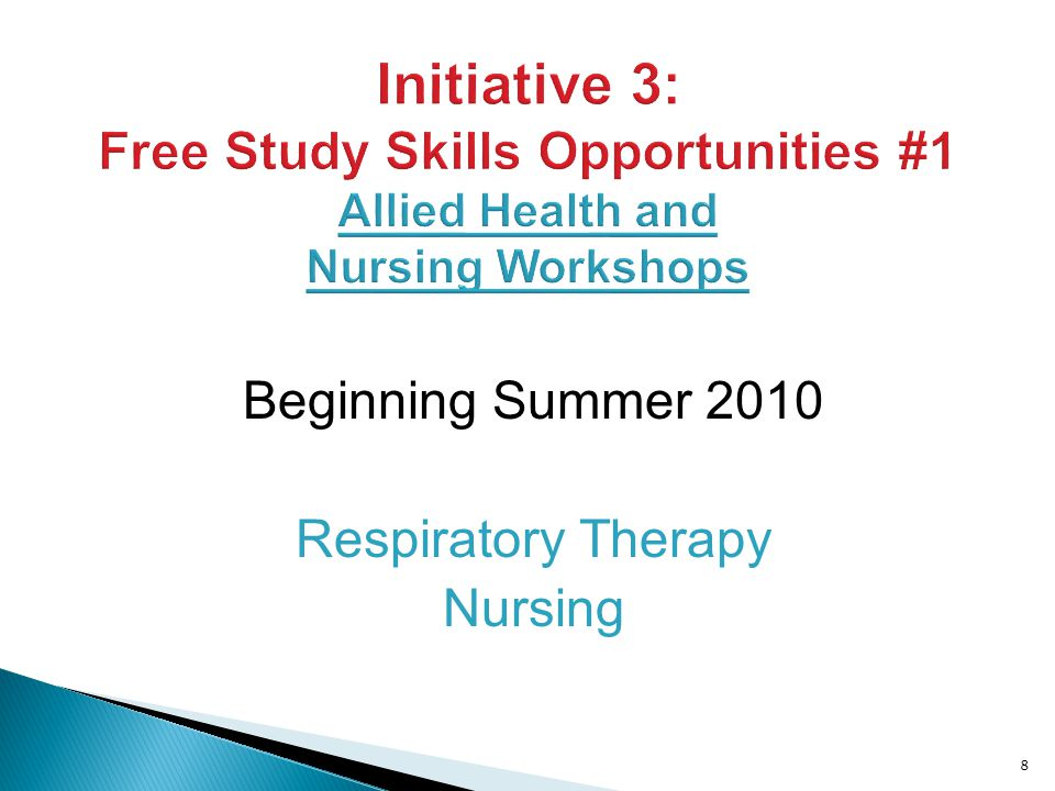 Beginning Summer 2010 Respiratory Therapy Nursing 8