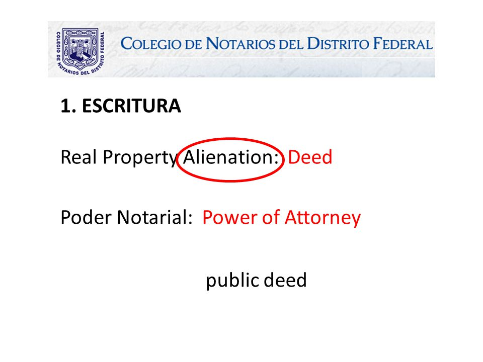 Real Property Alienation: Deed Poder Notarial: Power of Attorney public deed