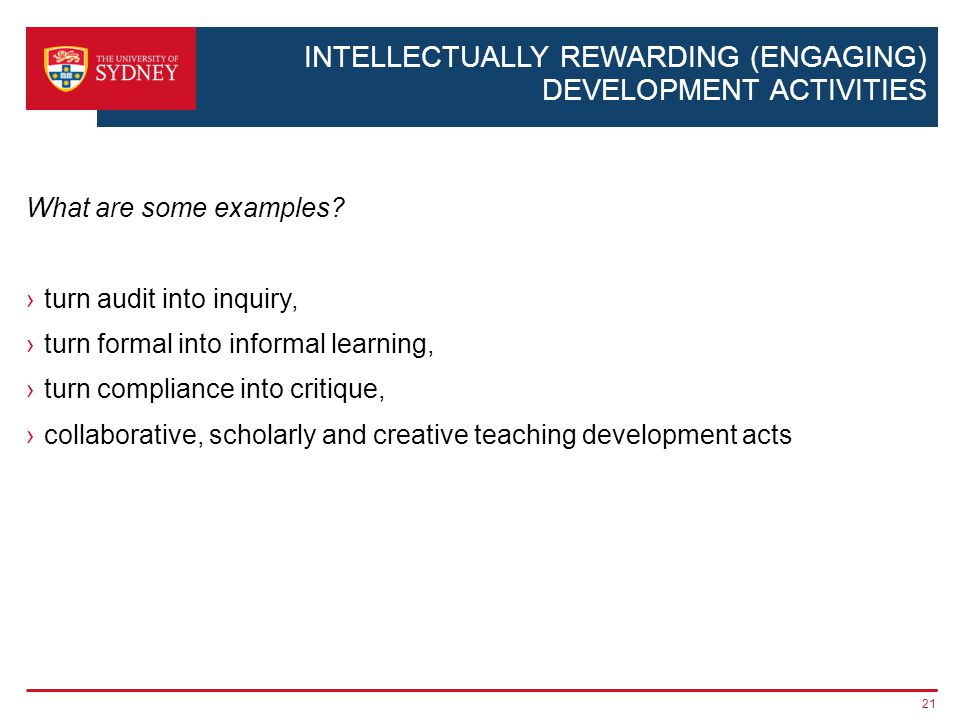 INTELLECTUALLY REWARDING (ENGAGING) DEVELOPMENT ACTIVITIES What are some examples.