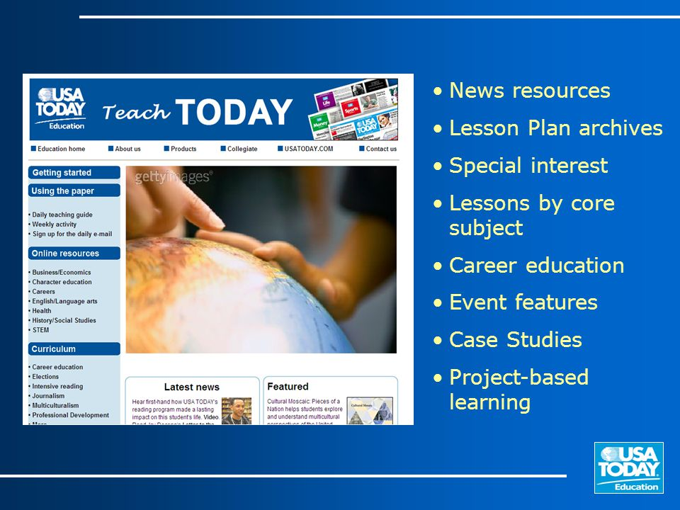 News resources Lesson Plan archives Special interest Lessons by core subject Career education Event features Case Studies Project-based learning
