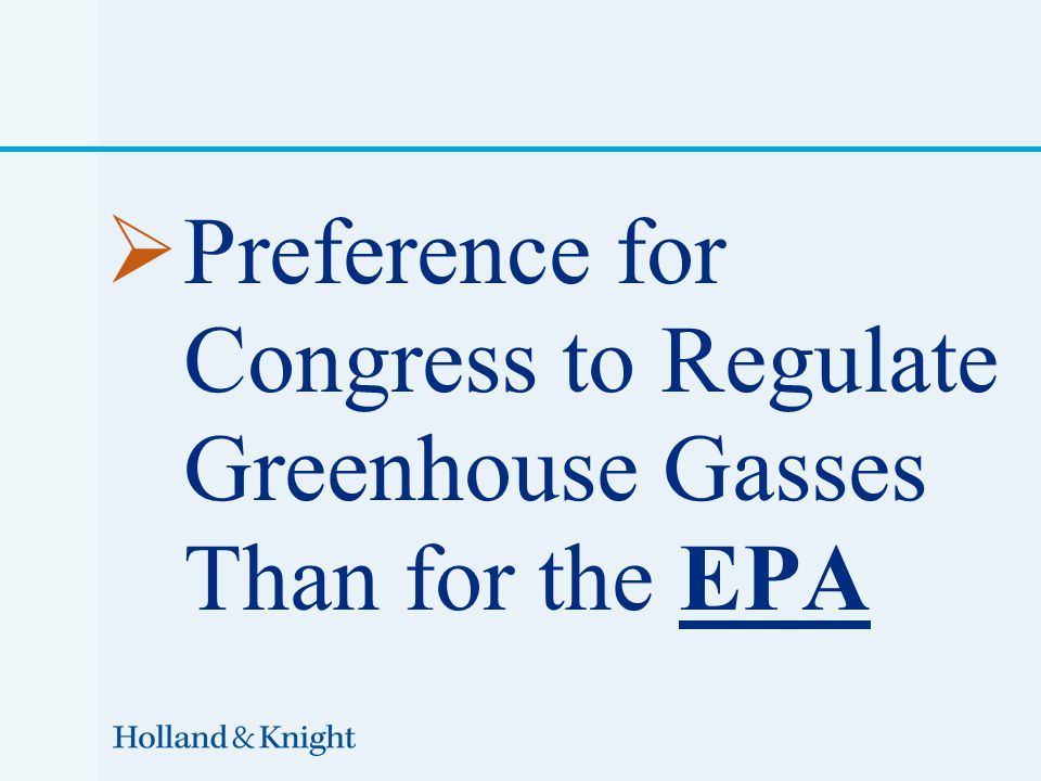  Preference for Congress to Regulate Greenhouse Gasses Than for the EPA