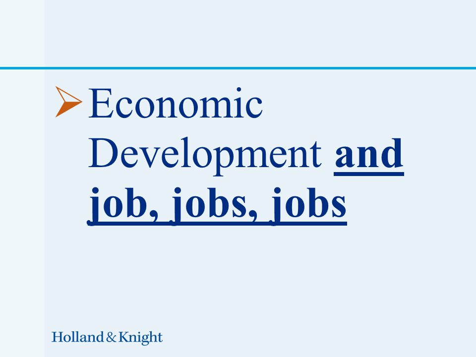  Economic Development and job, jobs, jobs