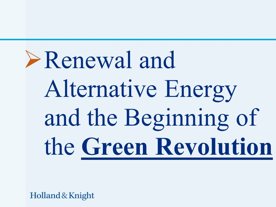  Renewal and Alternative Energy and the Beginning of the Green Revolution