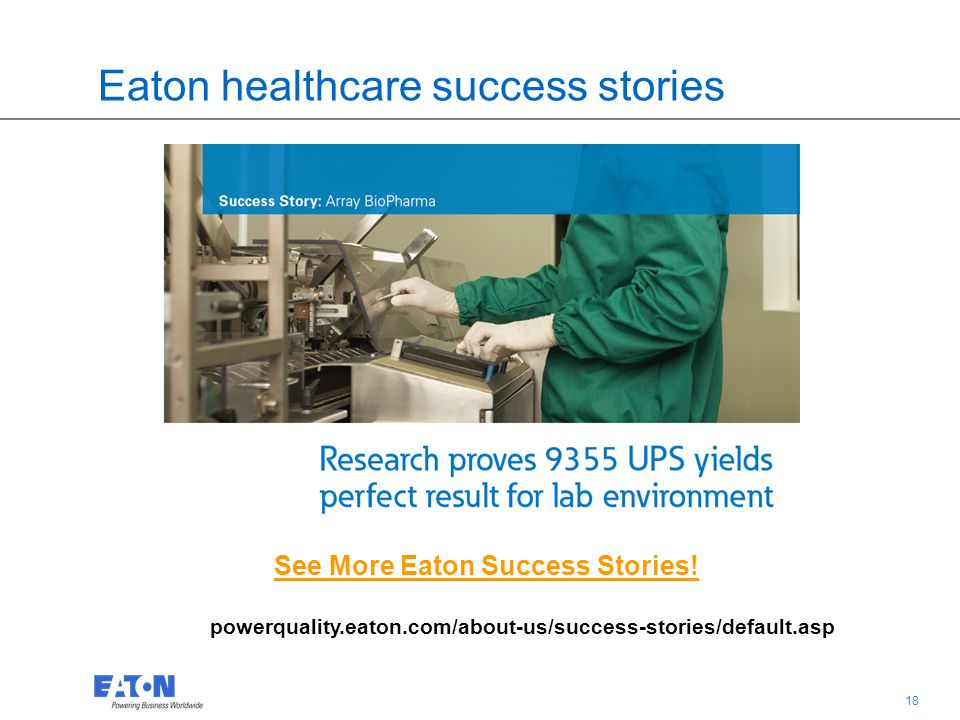 17 Why does Eaton have the right solution.