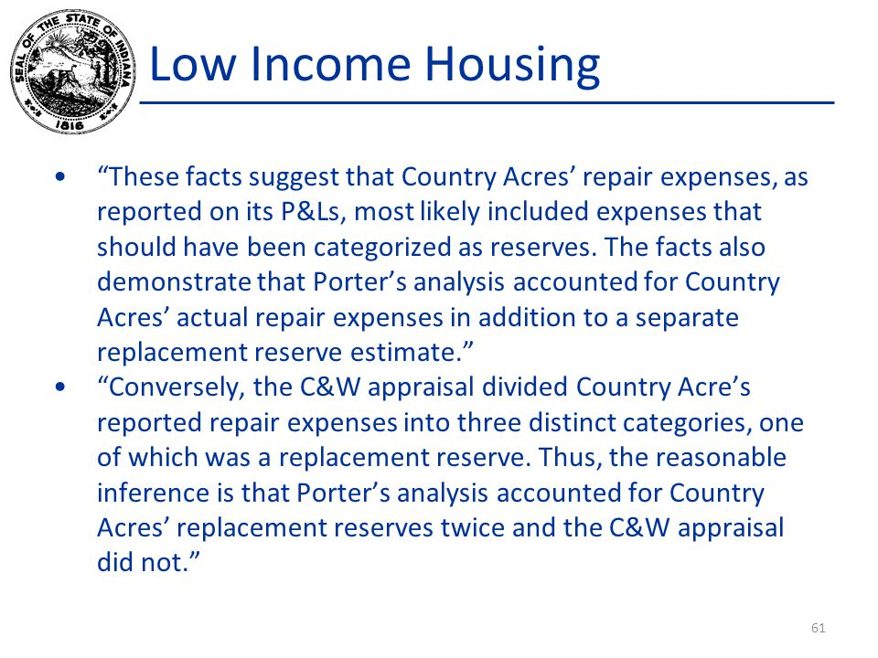 Low Income Housing These facts suggest that Country Acres' repair expenses, as reported on its P&Ls, most likely included expenses that should have been categorized as reserves.