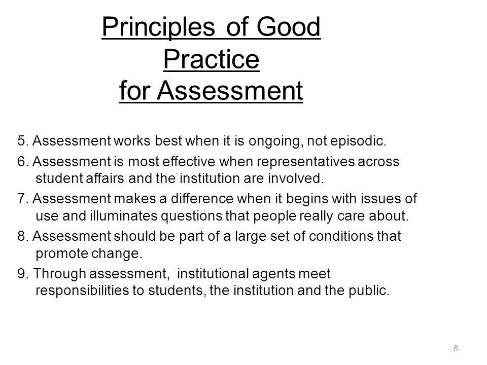 Principles of Good Practice for Assessment 5.