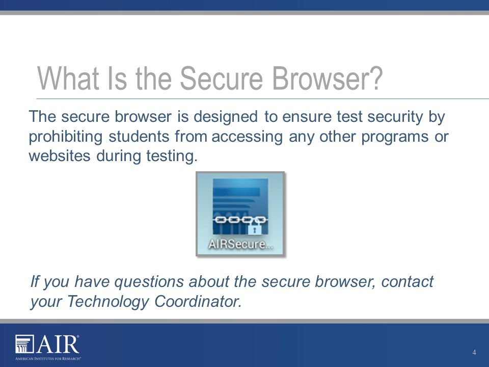 What Is the Secure Browser.
