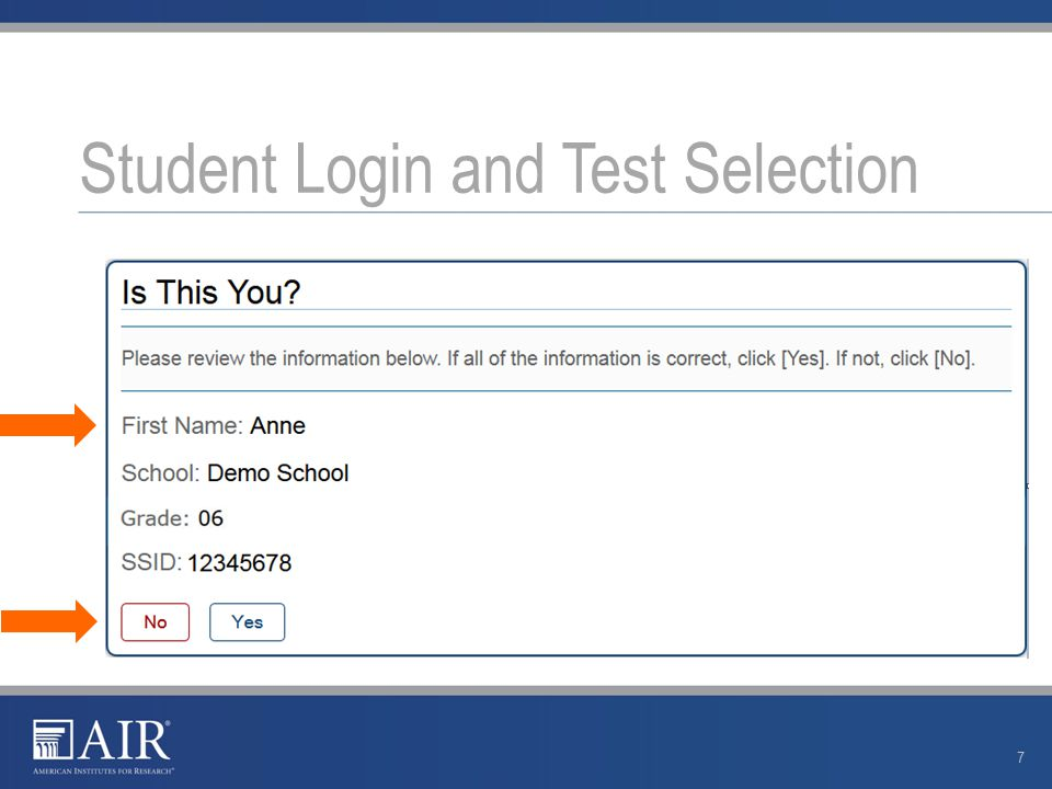 Student Login and Test Selection 7