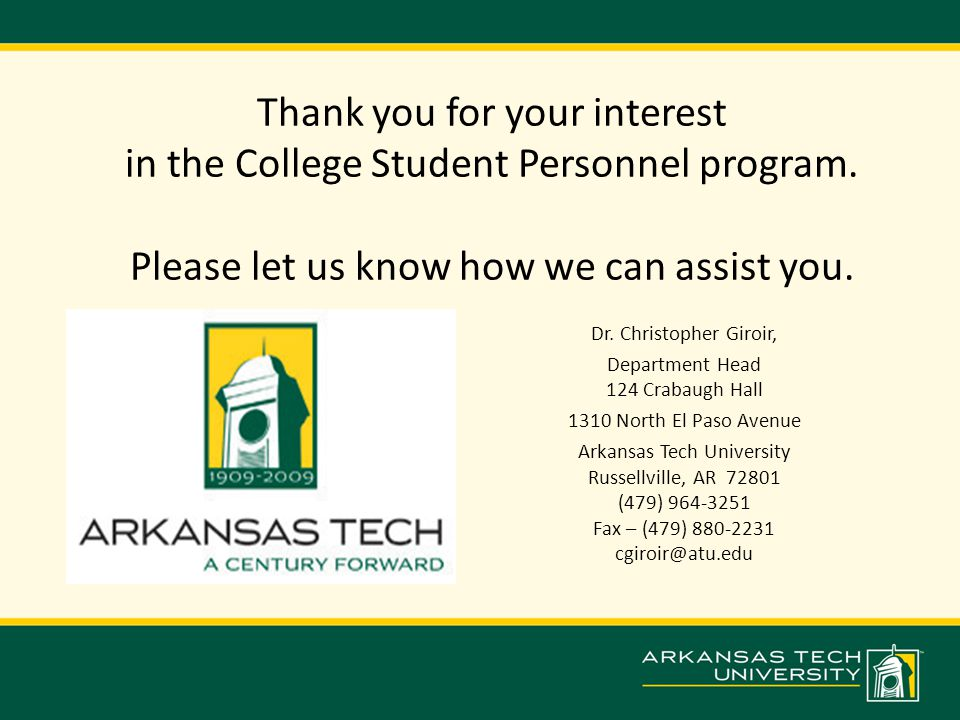Thank you for your interest in the College Student Personnel program.