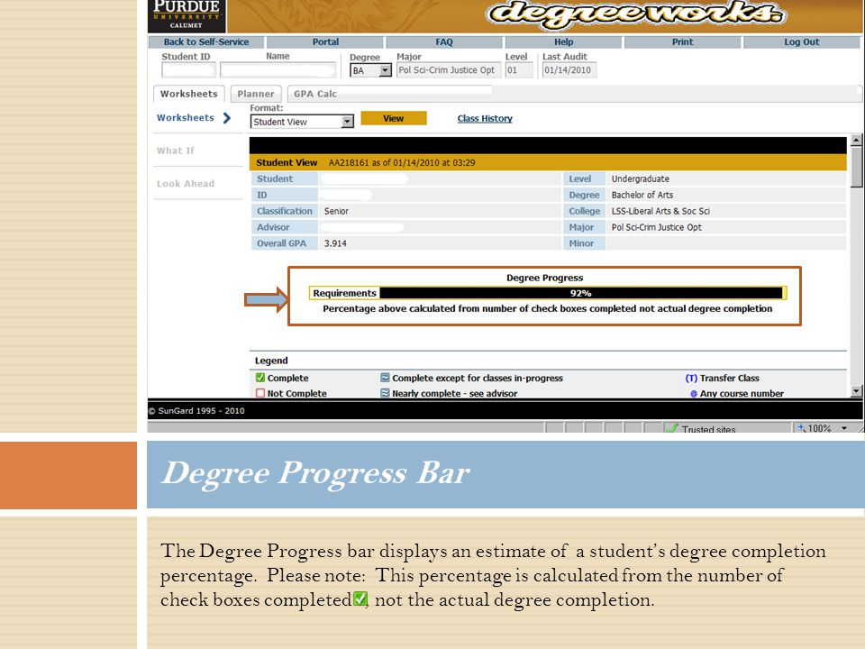 The Degree Progress bar displays an estimate of a student's degree completion percentage.