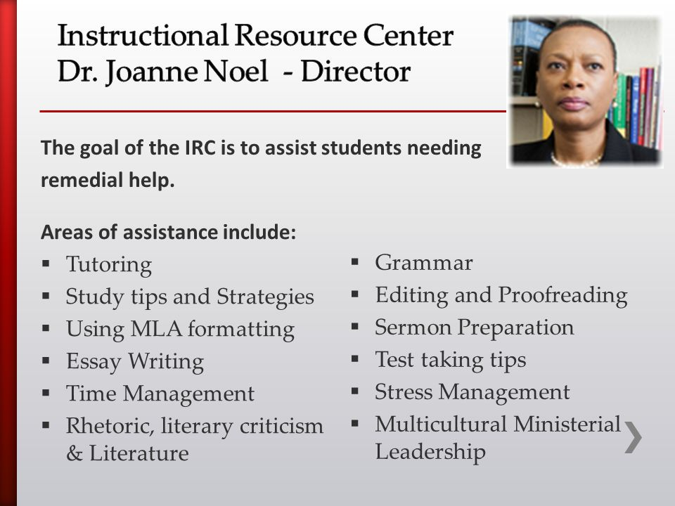 The goal of the IRC is to assist students needing remedial help.