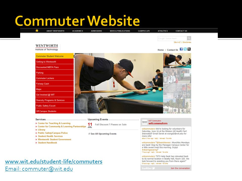 www.wit.edu/student-life/commuters Email: commuter@wit.edu