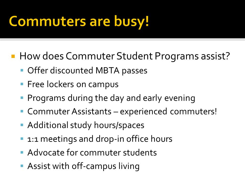  How does Commuter Student Programs assist.