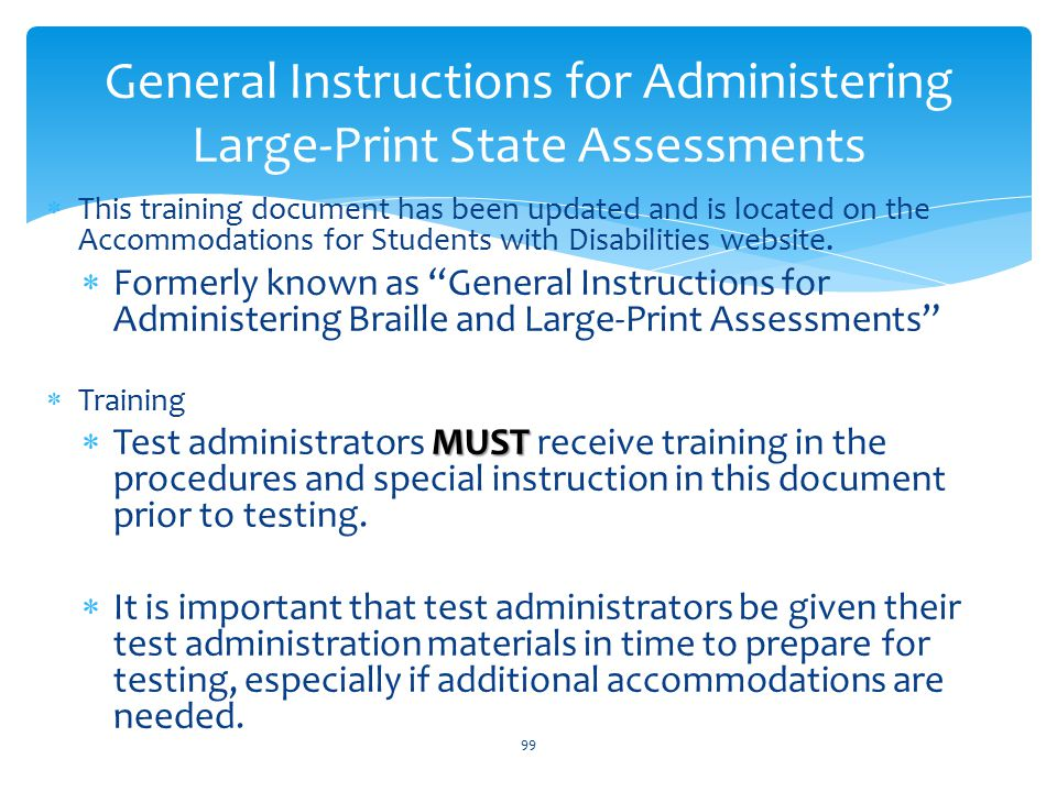  This training document has been updated and is located on the Accommodations for Students with Disabilities website.