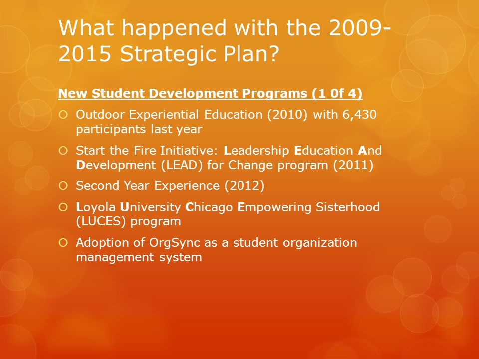 What happened with the 2009- 2015 Strategic Plan.