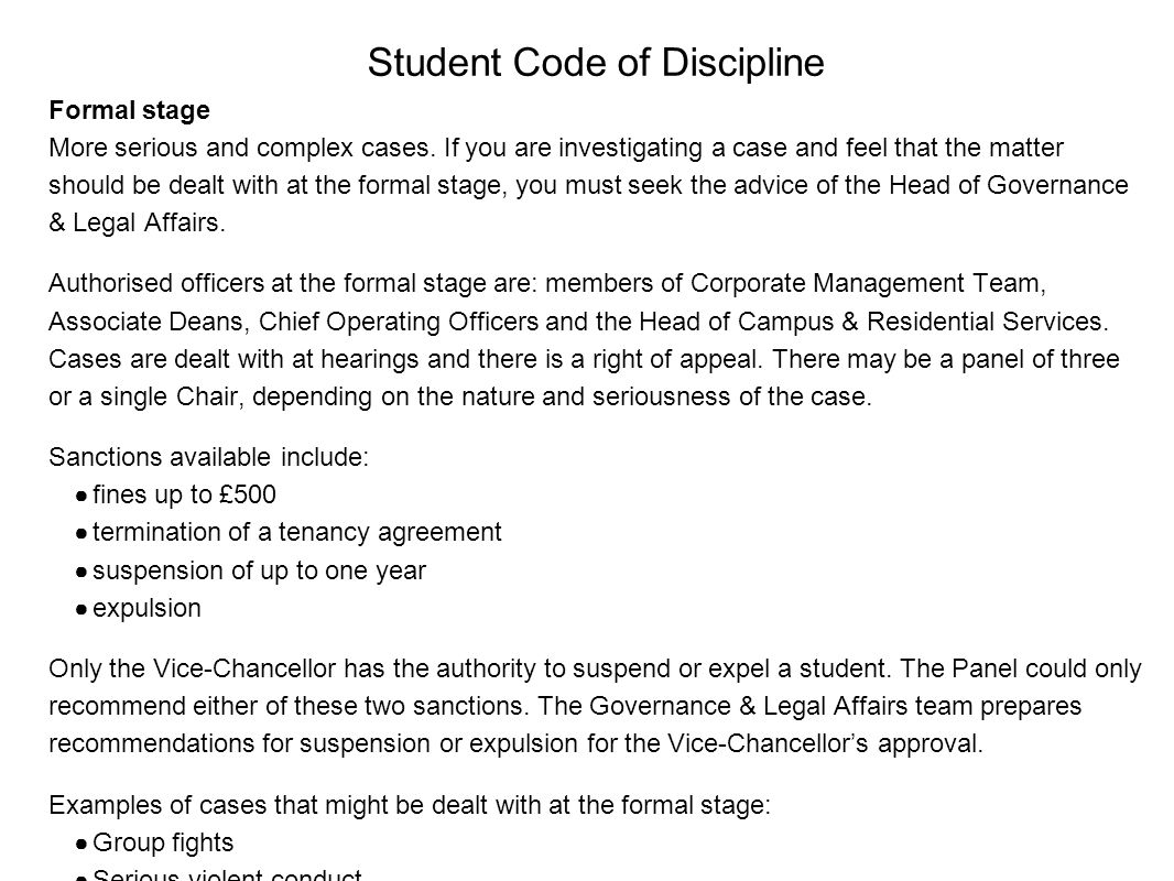 Student Code of Discipline Formal stage More serious and complex cases.
