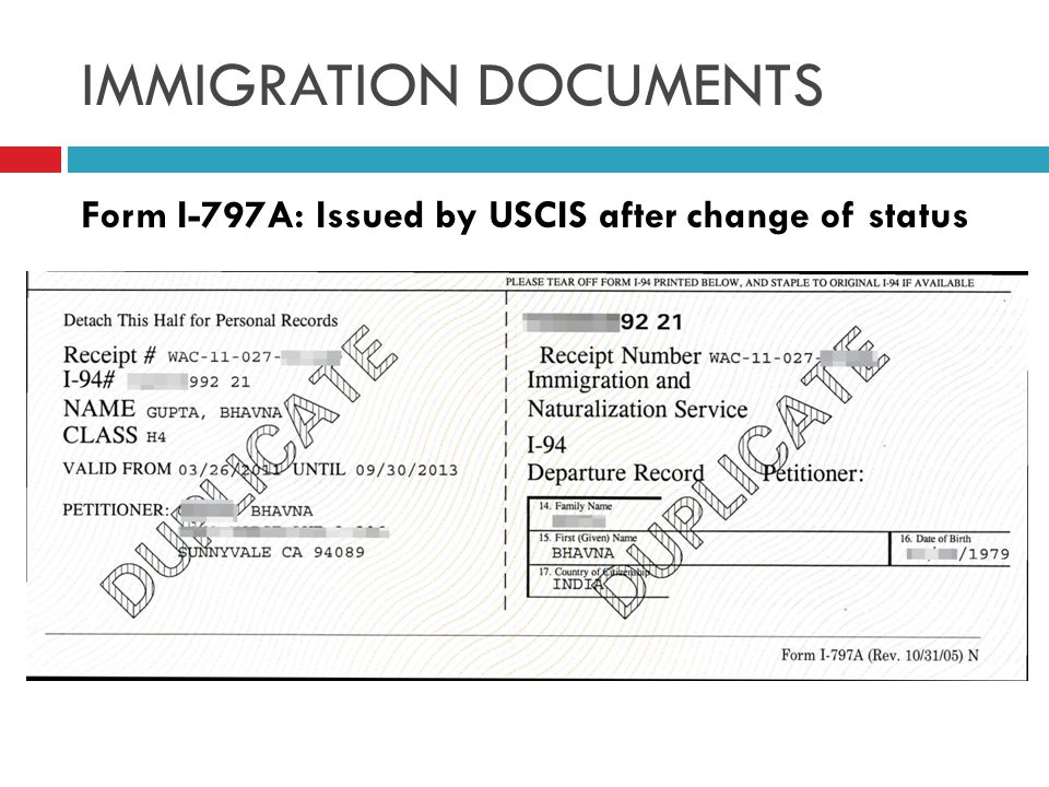 IMMIGRATION DOCUMENTS Form I-797A: Issued by USCIS after change of status
