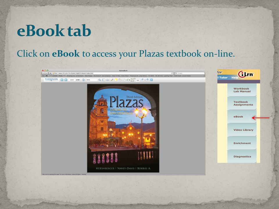 Click on eBook to access your Plazas textbook on-line.
