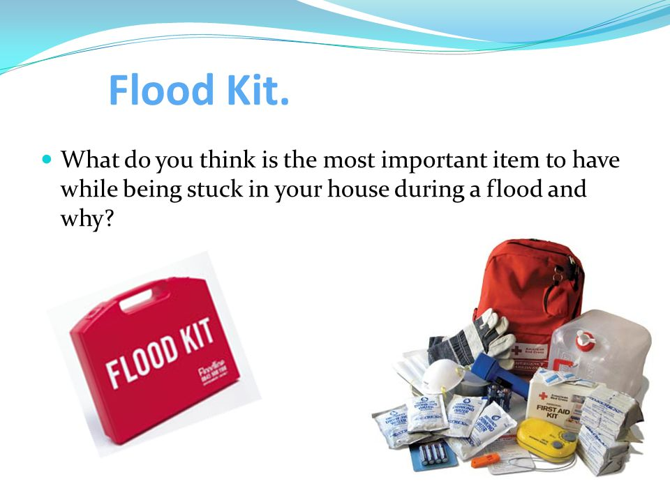 Flood Kit.