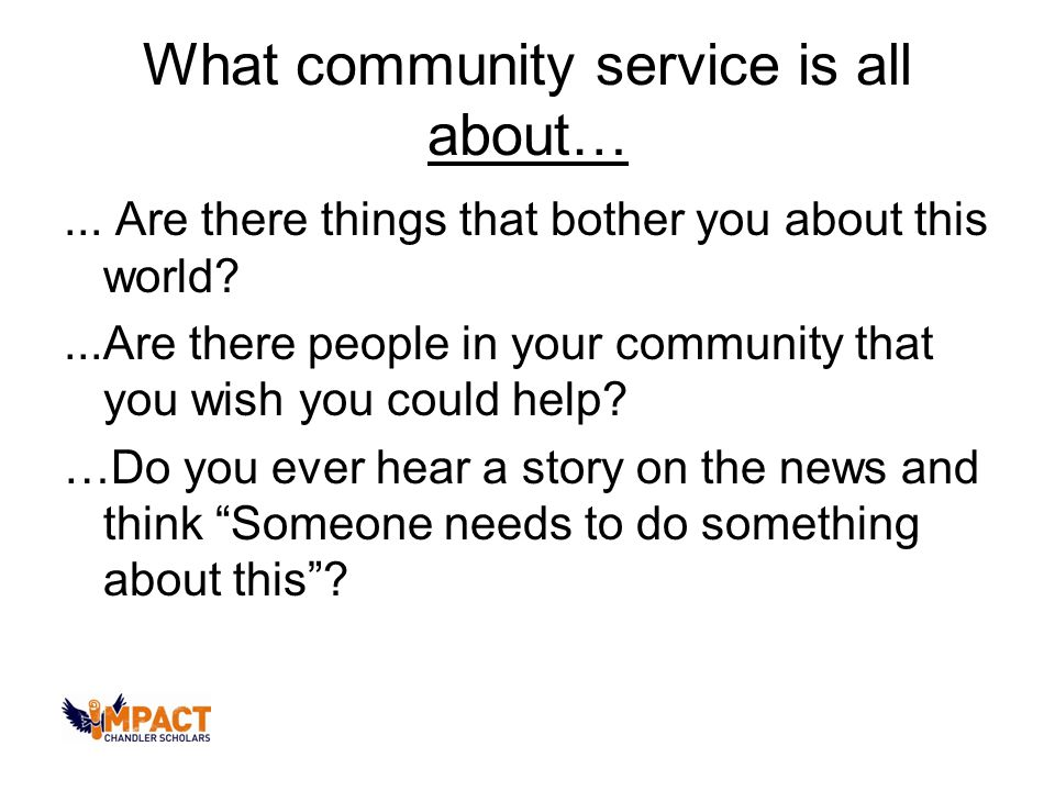 What community service is all about…...