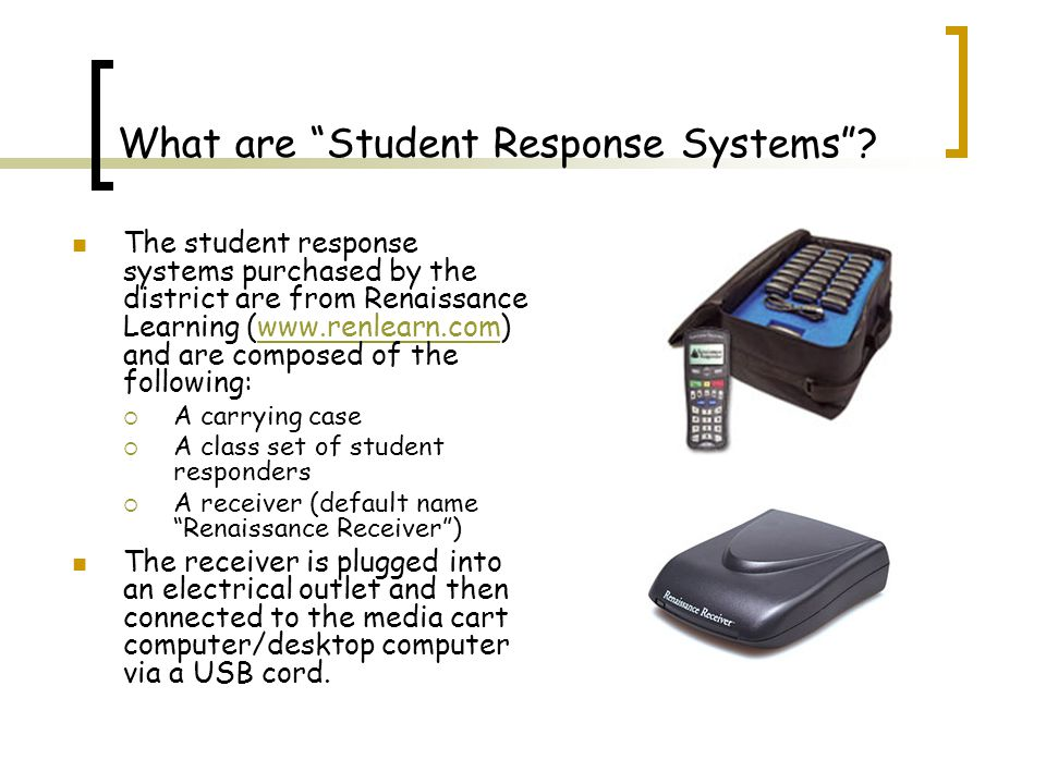 What are Student Response Systems .