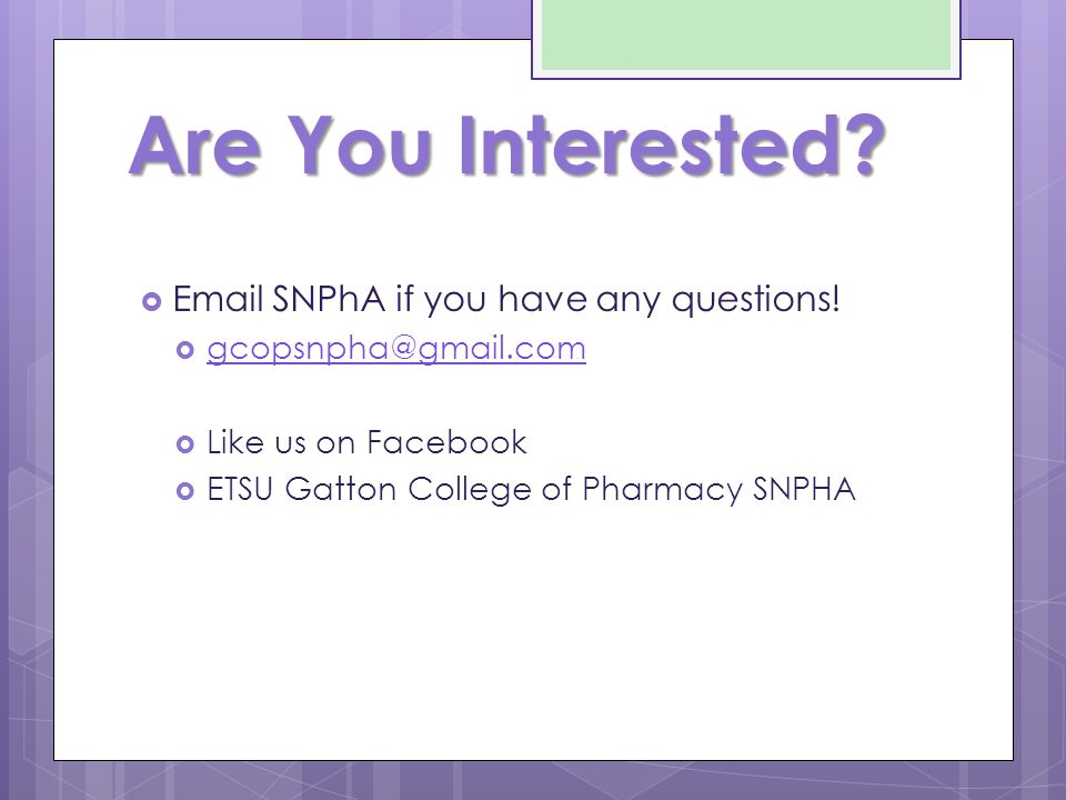 Are You Interested.  Email SNPhA if you have any questions.