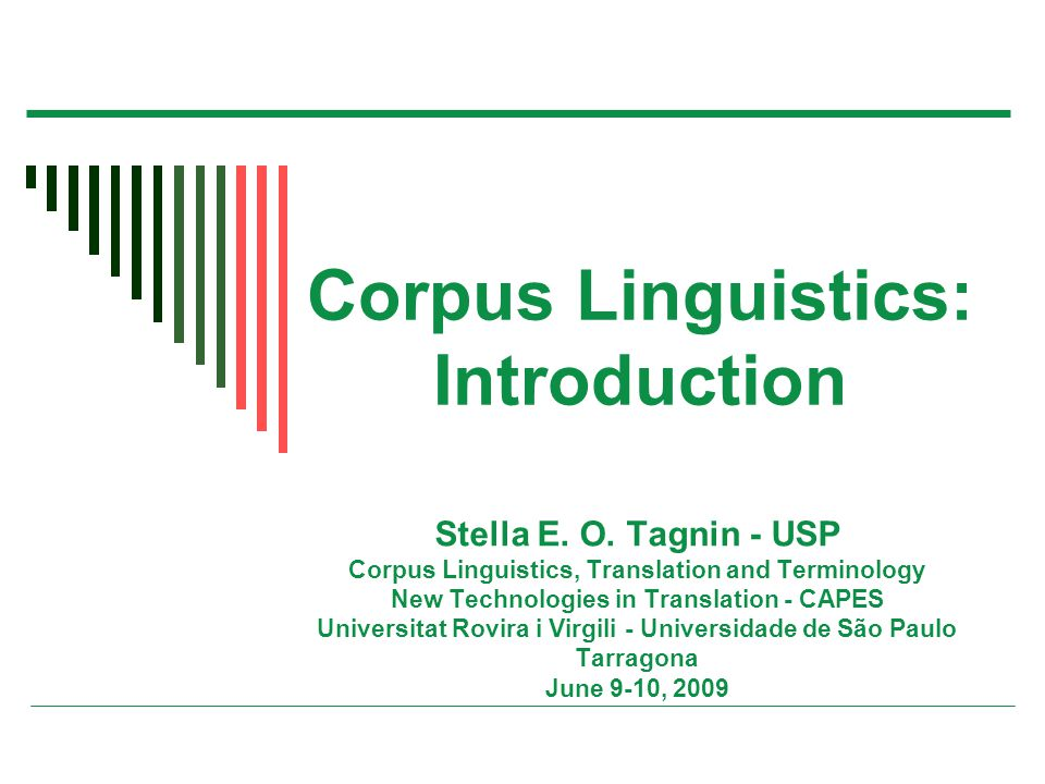 Corpus Linguistics: Introduction Stella E. O.