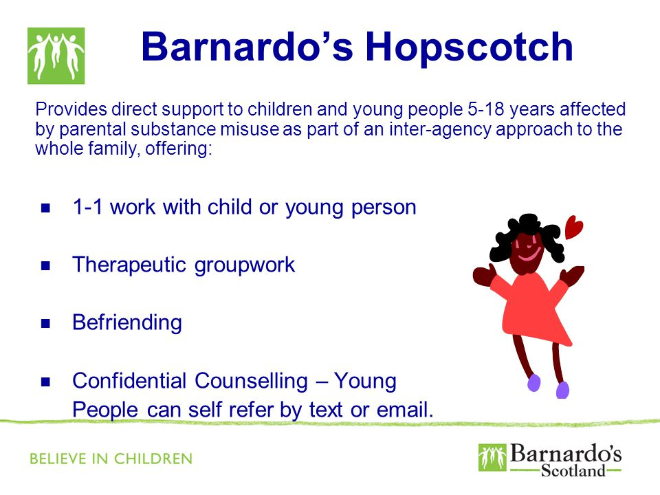 1-1 work with child or young person Therapeutic groupwork Befriending Confidential Counselling – Young People can self refer by text or  .