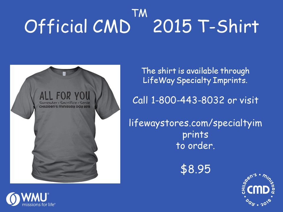 Official CMD TM 2015 T-Shirt The shirt is available through LifeWay Specialty Imprints.