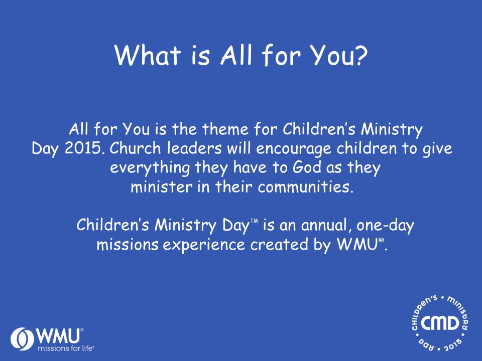 All for You is the theme for Children's Ministry Day 2015.