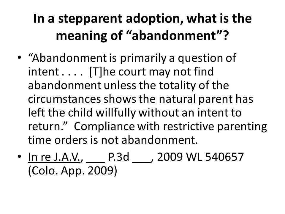 In a stepparent adoption, what is the meaning of abandonment .